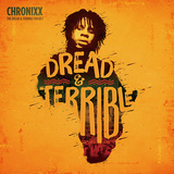 CHRONIXX 『Dread & Terrible Project』