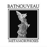 BAT NOUVEAU 『Metamorphoses』