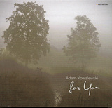 ADAM KOWALEWSKI 『For You』