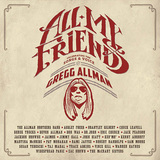 VARIOUS ARTISTS 『All My Friends: Celebrating The Songs & Voice Of Gregg Allman』