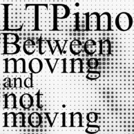 GORGE.INよりLTPimoがファンシー・ゴルジェな新EP『Between moving and not moving EP』発表、試聴可