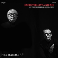THE BEATNIKS 『EXITENTIALIST A XIE XIE』 これぞオルタナティヴ・アダルト・オリエンテッド・ロック?