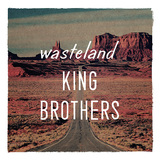 KING BROTHERS 『wasteland』 独自の品格を持つロック美学は不変。濃密極まる10曲