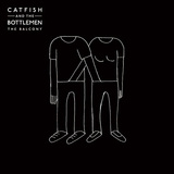 CATFISH AND THE BOTTLEMEN 『The Balcony』