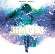 THE BILINDA BUTCHERS 『Heaven』