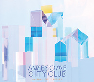 Awesome City Club 『Awesome City Tracks 3』 いしわたりらと歌詞共作、より大衆性備えたバンドへ向かう新作