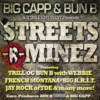 Big Capp & Bun B Presents Streets-R-Minez