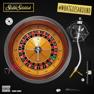 STATIK SELEKTAH	『What Goes Around』