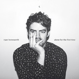 RYAN HEMSWORTH 『Alone For The First Time』