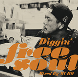 VARIOUS ARTISTS 『Diggin' Free Soul -mixed by MURO』