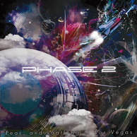 Fear, and Loathing in Las Vegas 『PHASE 2』 エレクトロニコア・シーンも第2段階? エクストリームな新作