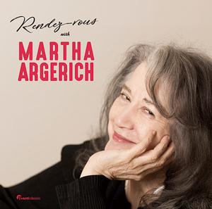 マルタ・アルゲリッチ 『Rendez-vous With Martha Argerich』 諏訪内晶子ら豪華アーティストとの一期一会な共演