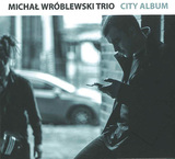 MICHAL WROBLEWSKI 『City Album』