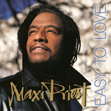 MAXI PRIEST 『Easy To Love』