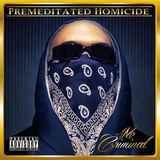 MR. CRIMINAL 『Premeditated Homicide』