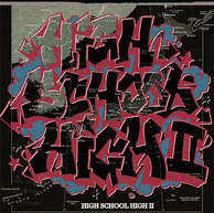 VA『DARTHREIDER & HIDADDY PRESENTS HIGH SCHOOL HIGH! ~高校生RAP!!!~ VOL.2』――〈高校生RAP選手権〉のコンピ第2弾