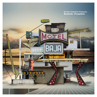 NORTEC COLLECTIVE PRESENTS BOSTICH + FUSSIBLE 『Motel Baja』 メキシコの大衆音楽+テクノな人気ユニット新作